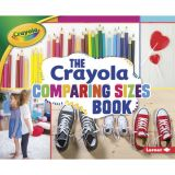 The Crayola® Comparing Sizes Book